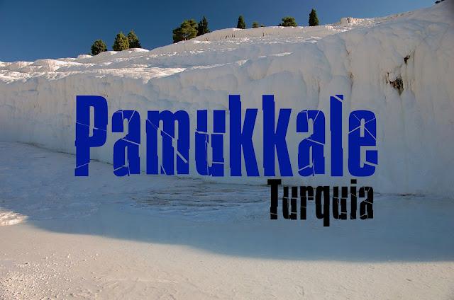 Visitar Pamukkale, Turquia