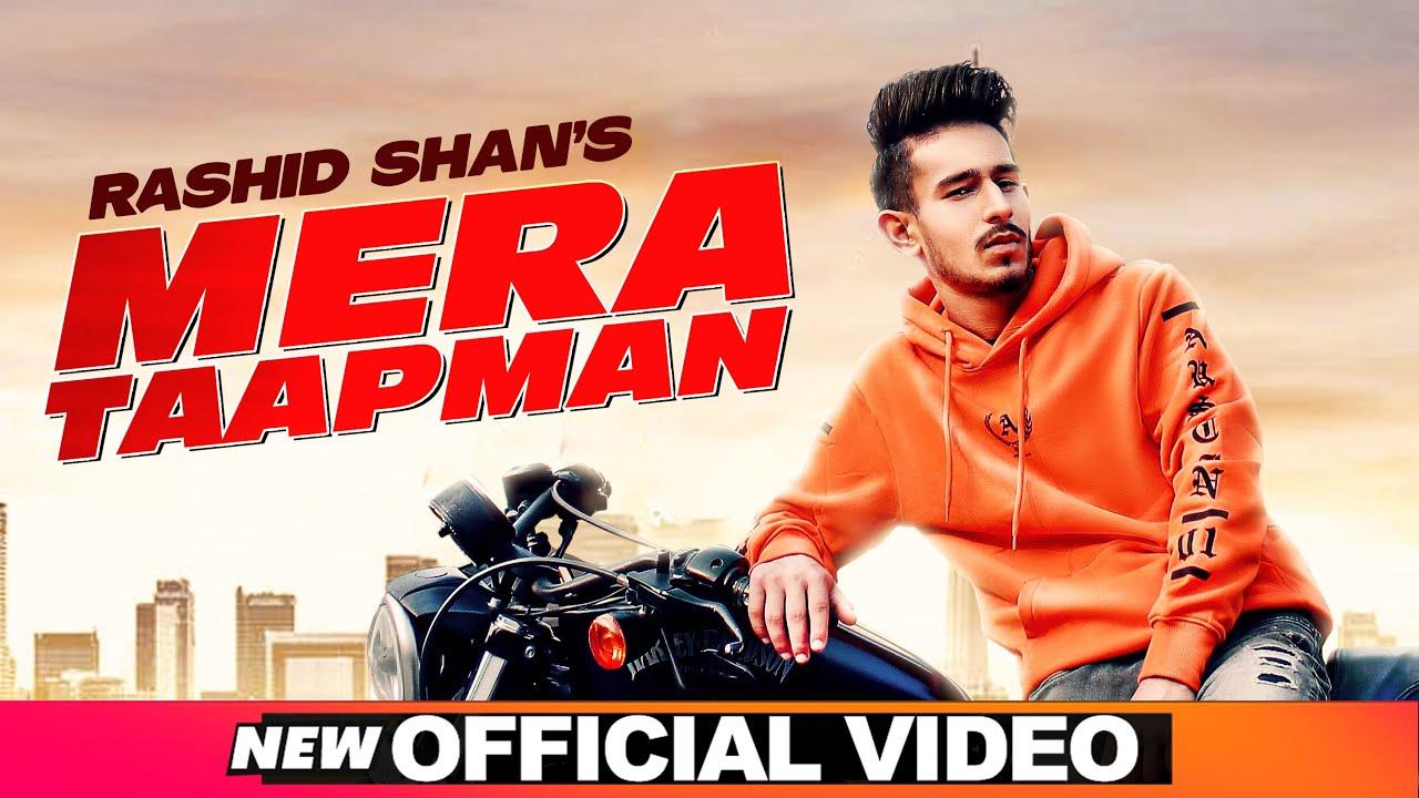 Mera Taapman Lyrics -  Rashid Shan | Desi Crew