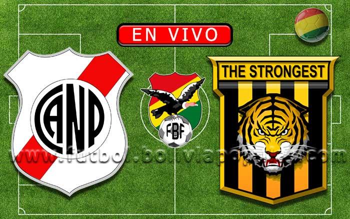 【En Vivo】Nacional Potosí vs. The Strongest - Torneo Clausura 2019