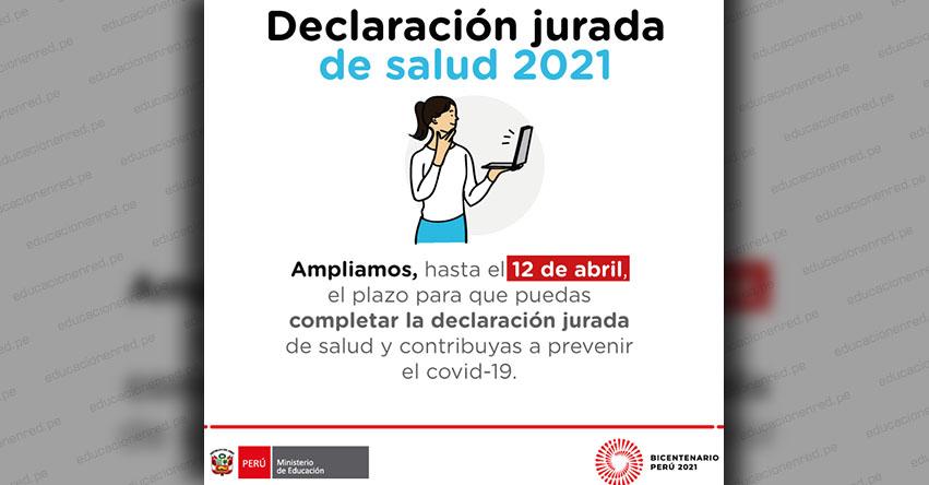 MINEDU amplió el plazo para completar la declaración jurada de salud hasta el 12 de abril