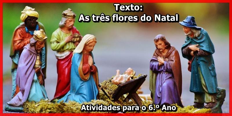 Leitura e Interpretação de Texto: As três flores do Natal