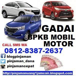 Gadai bpkb mobil motor di surabaya 081283872637