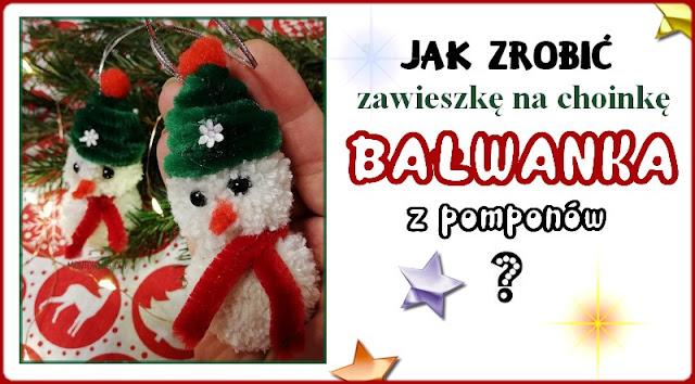 http://www.montowniaody.pl/2019/12/jak-zrobic-zawieszke-na-choinke-bawanka.html