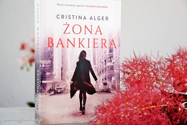 """Żona bankiera"" Cristina Alger"