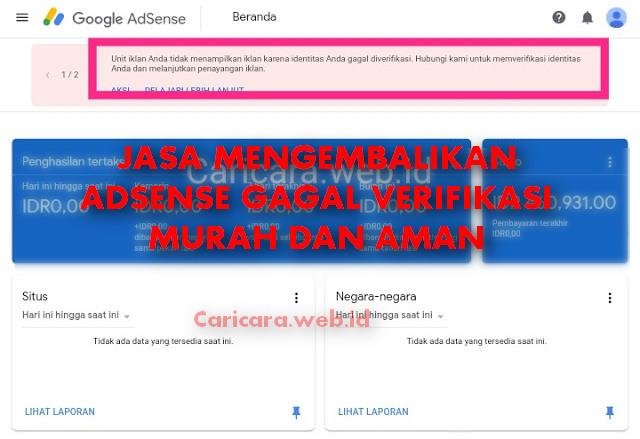 Jasa Mengembalikan Adsense Gagal Verifikasi ID Murah dan Aman