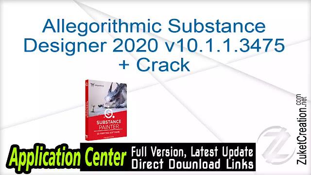 Allegorithmic Substance Designer 2020 v10.1.1.3475 + Crack