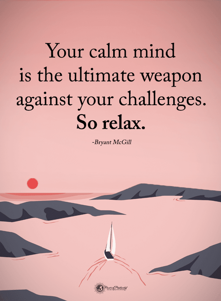 Quotes Your Calm Mind Is The Ultimate Weapon Against Your Challenges