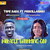 Miracle Working God - Tope Dada ft Priscillasings
