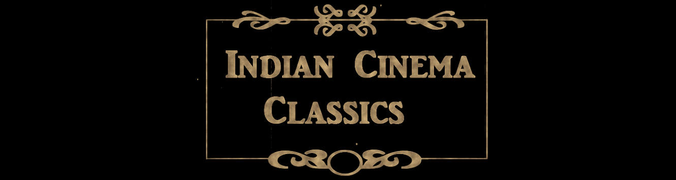Indian Cinema Classics