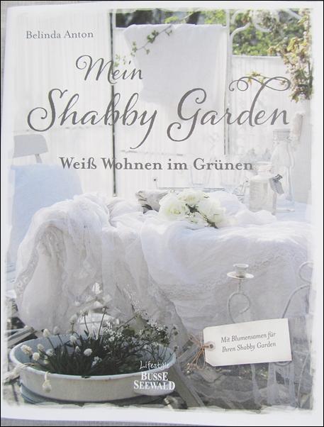Mein Lillys Living Mein Shabby Garden Von Belinda Anton