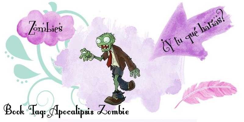 Book Tag Apocalipsis Zombie
