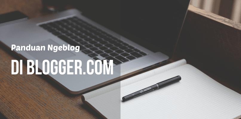 Cara Mengganti Atau Memasang Template di blogger