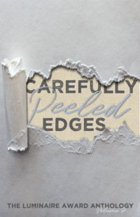 Carefully Peeled Edges