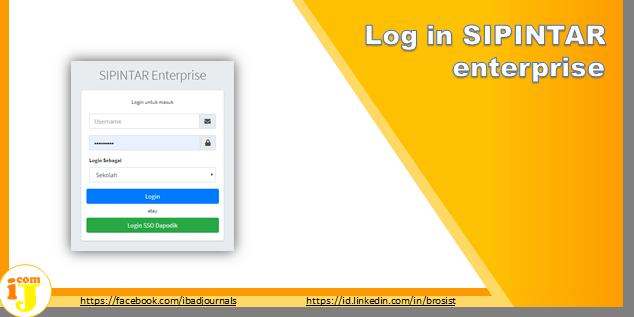 Log in pip.kemdikbud.go.id/enterprise 2020