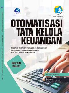 Otomatisasi Tata Kelola Keuangan - Program Keahlian Manajemen Perkantoran, Kompetensi Keahlian Otomatisasi dan Tata Kelola Perkantoran SMK/MAK Kelas XI