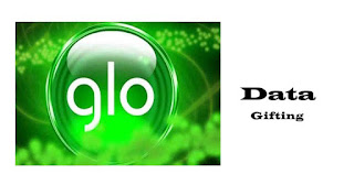 Glo Gifts Data Plan To Family and Friends