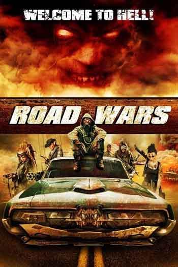 Road Wars 2015 480p 300MB BRRip Dual Audio [Hindi - English] MKV