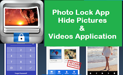 Photo Lock App - Hide Pictures & Videos Application, An app for hiding personal photos and videos Application - Download