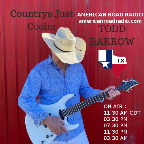 Country  : Tood  Barrow goin' to perform by  American  Road  Radio  !