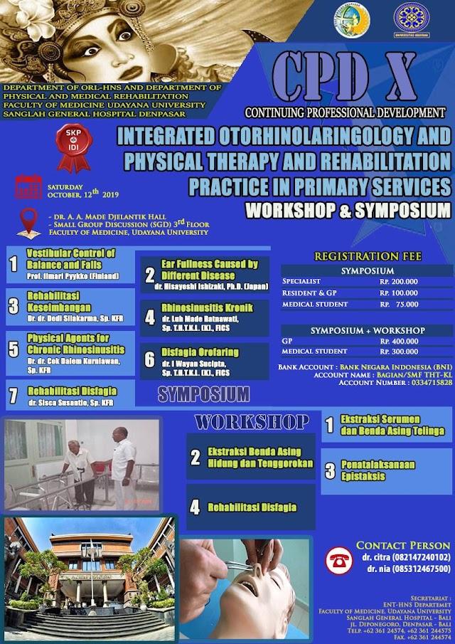 Seminar dan Workshop internasional dengan topik  Integrated Otorhinolaryngology and Physical Therapy and Rehabilitation Practice in Primary Service    acara diadakan pada :  sabtu, 12 okt 2019