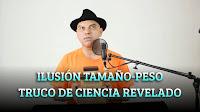 ILUSIÓN TAMAÑO-PESO. TRUCO DE CIENCIA REVELADO