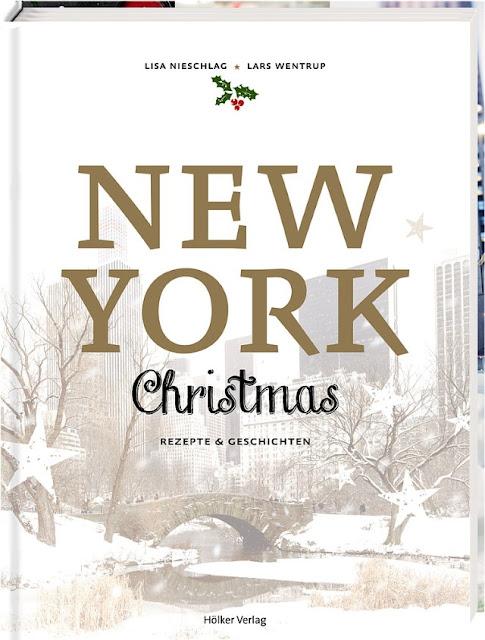 New York Christmas - Rezepte und Geschichten - Buchvorstellung, Buchrezension, Kochbuch, Backbuch - Foodblog Topfgartenwelt