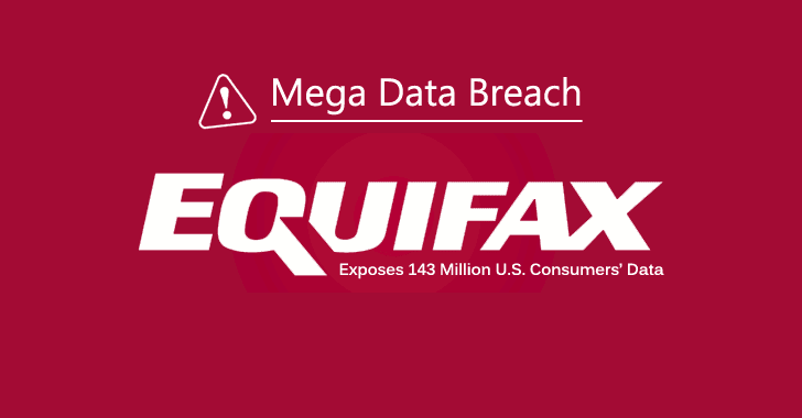 Equifax Hack Exposes Personal Info of 143 Million US Consumers