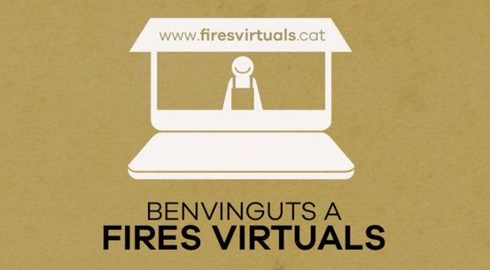 Fires Virtuals: L'esperit i els productes de les fires catalanes, a la xarxa!