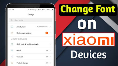 How to Change All xiaomi/redmi mobile's Font easily in 2020