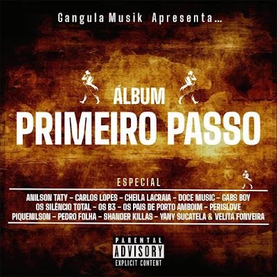 Gangula Musik - Primeiro Passo (Álbum) [Download]