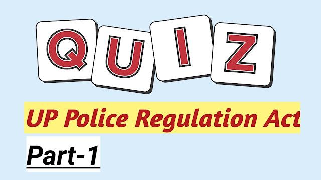 UP Police Regulation Act Quiz (Hindi)