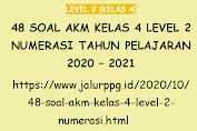 48 Soal AKM Kelas 4 Level 2 Numerasi Tahun Pelajaran 2020 - 2021