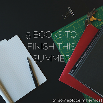 5 Books to Finish this Summer