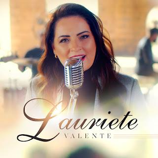 Baixar Música Gospel Valente - Lauriete Mp3