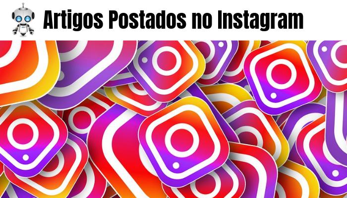 Artigos Postados no Instagram