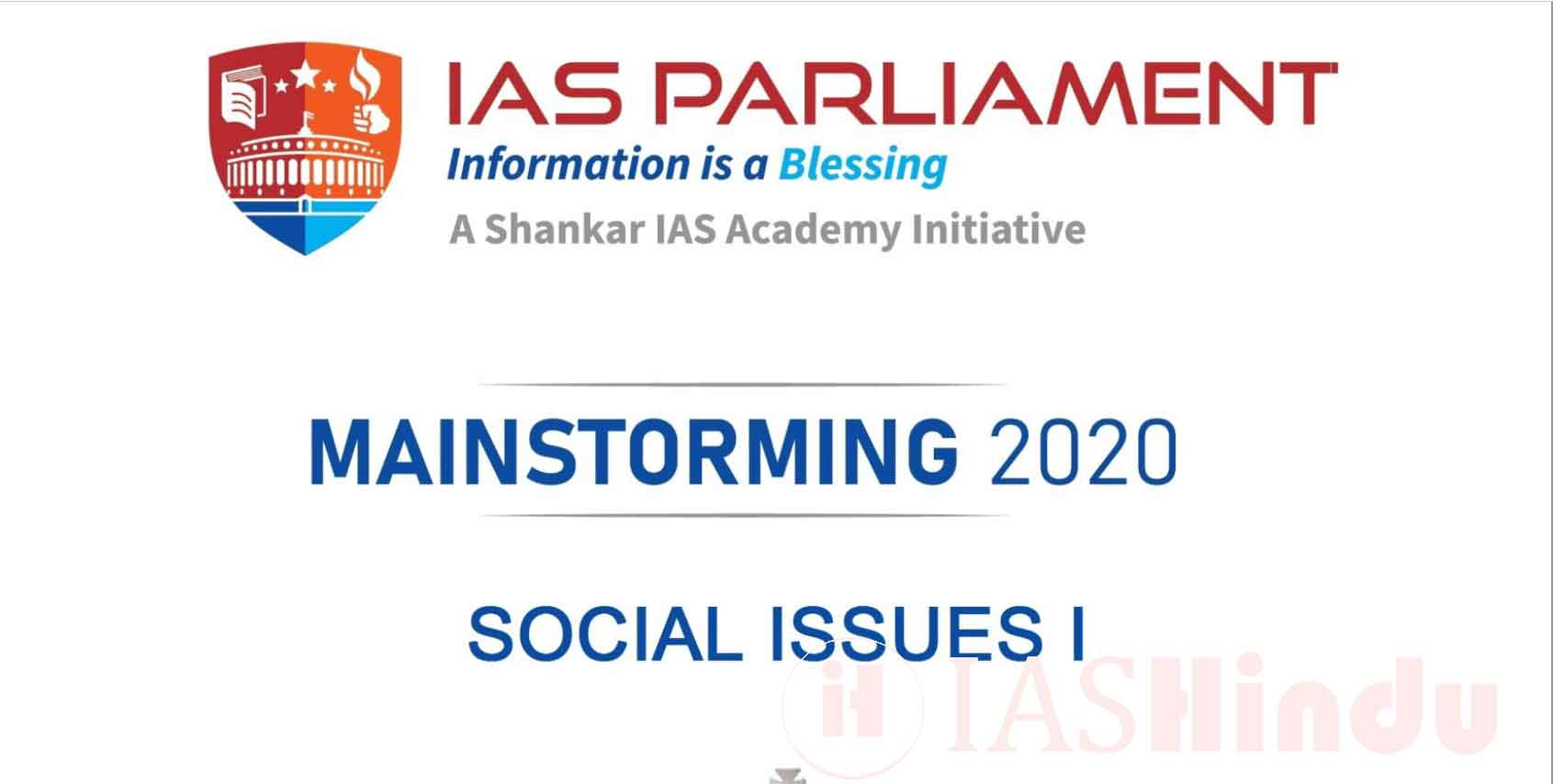 UPSC CSE Mains 2020 Social Issues I