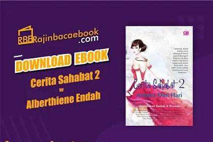 Download Novel Cerita Sahabat 2 by Alberthiene Endah dkk Pdf