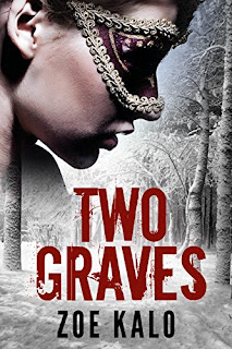 Two Graves: A Novella (Retribution Series Book 1) - a psychological thriller by Zoe Kalo