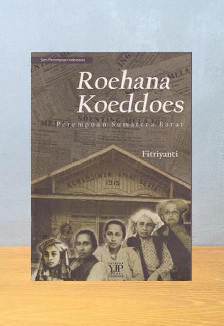 ROEHANA KOEDDOES, Fitriyanti