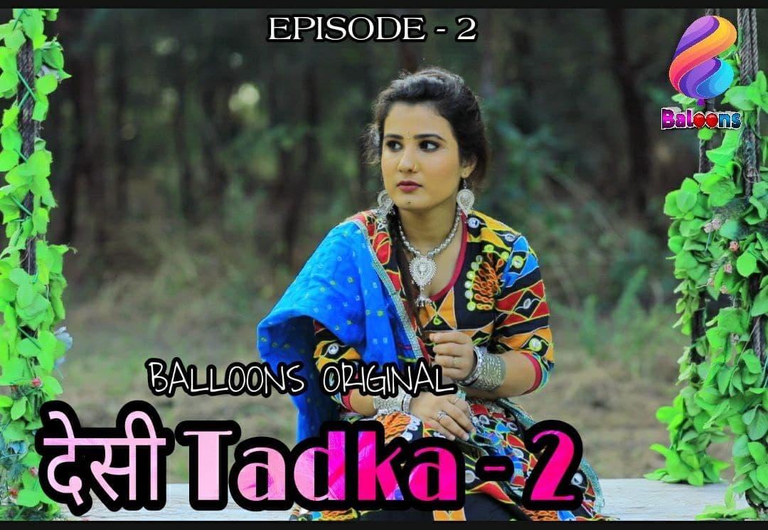 Desi Tadka 2 S02E02 Balloons Web Series