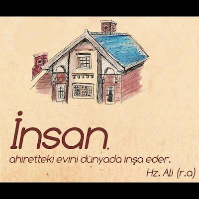"""""""İnsan ahiretteki evini dünyada inşa eder."""" Hz. Ali (ra), günün söze, özlü sözler, anlamlı sözler, güzel sözler, ev, çizim, manzara"""
