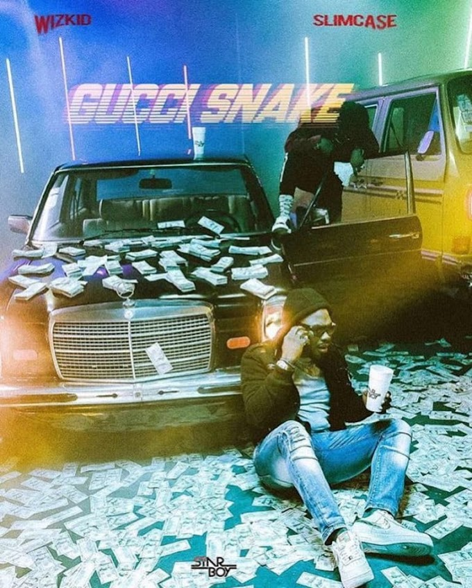 "Wizkid – ""Gucci Snake"" Ft Slimcase [Music]"