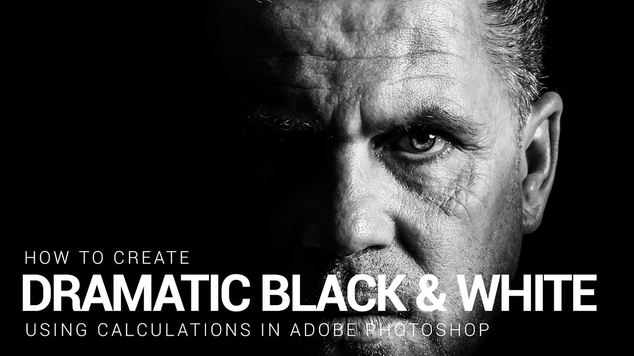 Create Dramatic Black and White Images Using Calculations in Photoshop