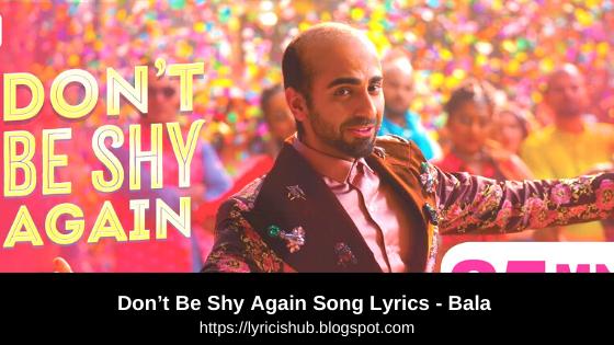 Don't Be Shy Again Song Lyrics - Bala