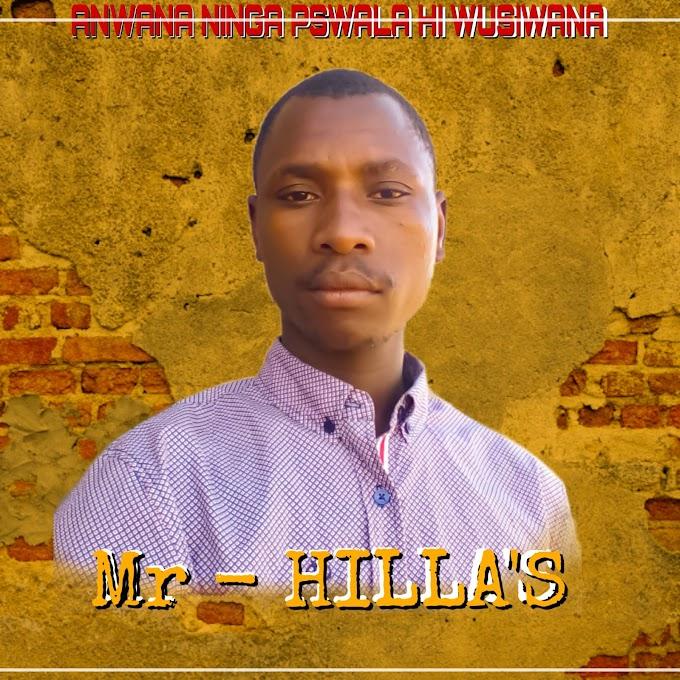 Mr Hilla's - Anwana ninga Pswala Hi Wusiwana (2019) DOWNLOAD MP3