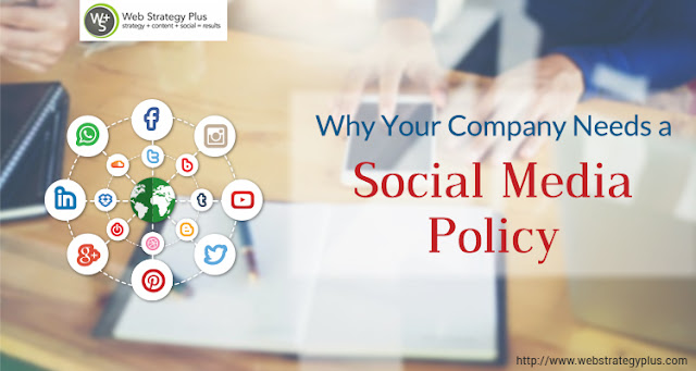 Why Your Company Needs a Social Media Policy