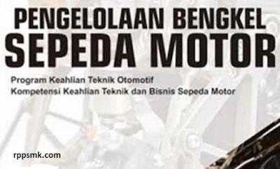 Download Rpp Mata Pelajaran Pengelolaan Bengkel Sepeda Motor Smk Kelas XII Kurikulum 2013 Revisi 2017/2018 Semester Ganjil dan Genap | Rpp 1 Lembar