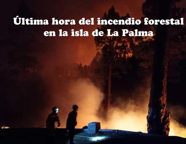 Última hora del incendio de La Palma, agosto 2020