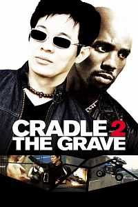 Cradle 2 The Grave (2003) Dual-Audio Hindi - English Download 300mb
