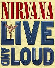 220px-Nirvana_Live_and_Loud_cover.jpg